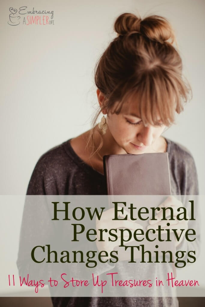 how eternal perspective changes things