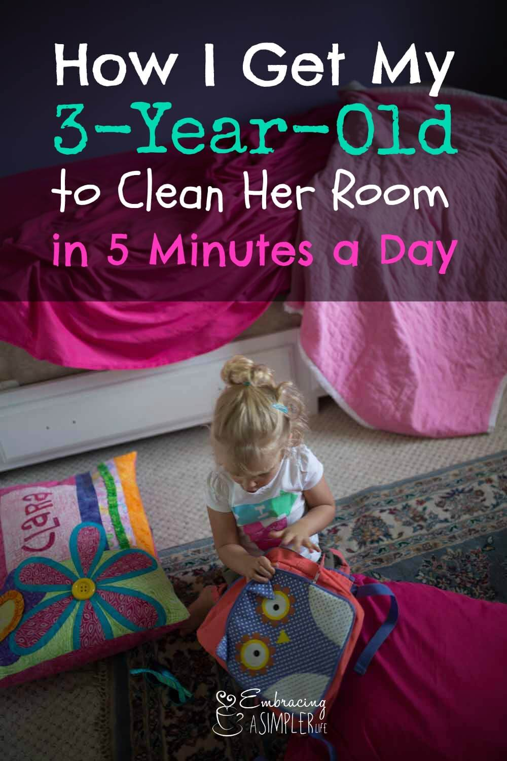 get a 3-year-old to clean her room