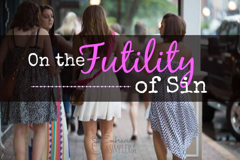 the futility of sin