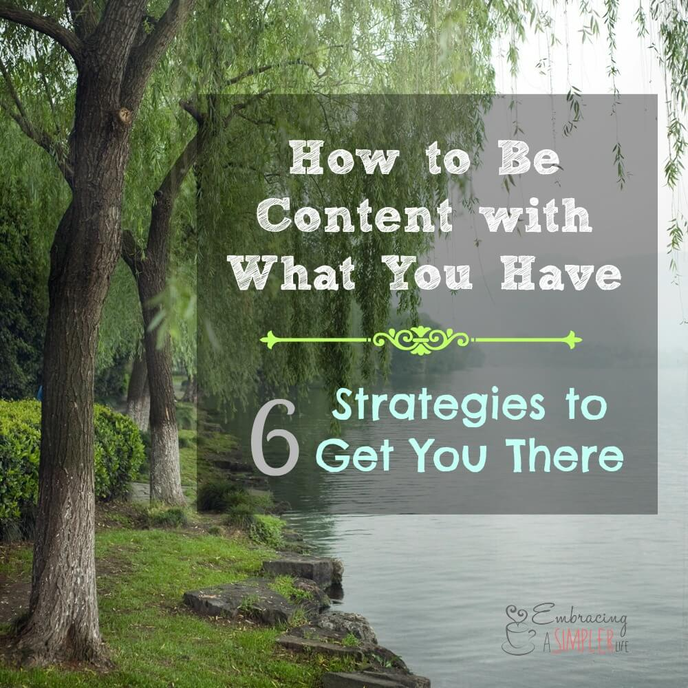 how to be content with what you have