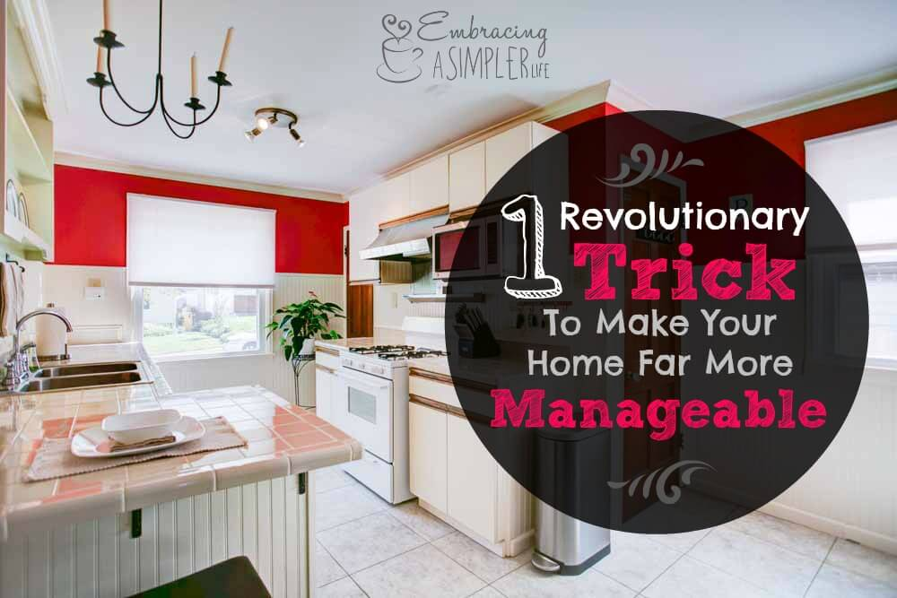 Make Your Home Manageable
