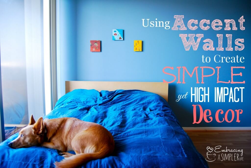 using accent walls to create simple yet high impact decor