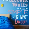 using accent walls to create simple yet high impact decor_portrait