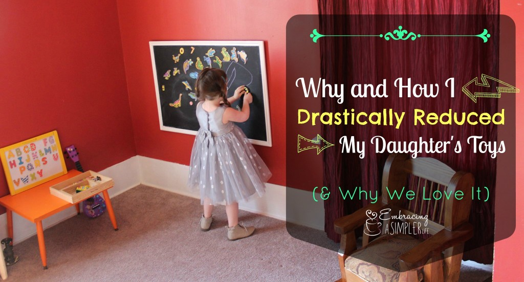 why and how I drastically reduced my daughter's toys