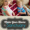 Make Your Home a Sanctuary TOP PICTURE