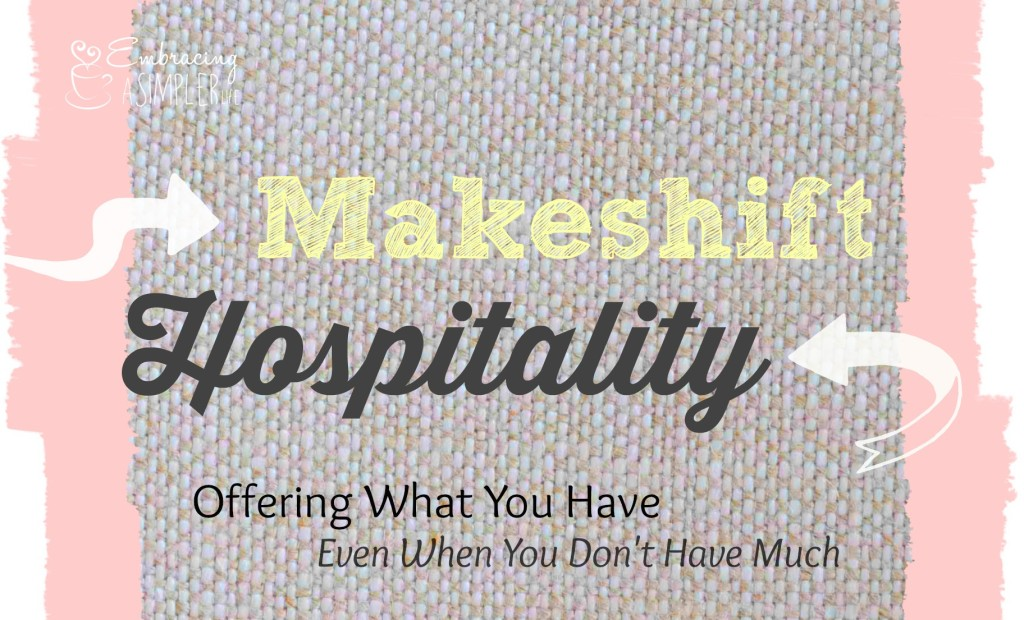 Makeshift Hospitality