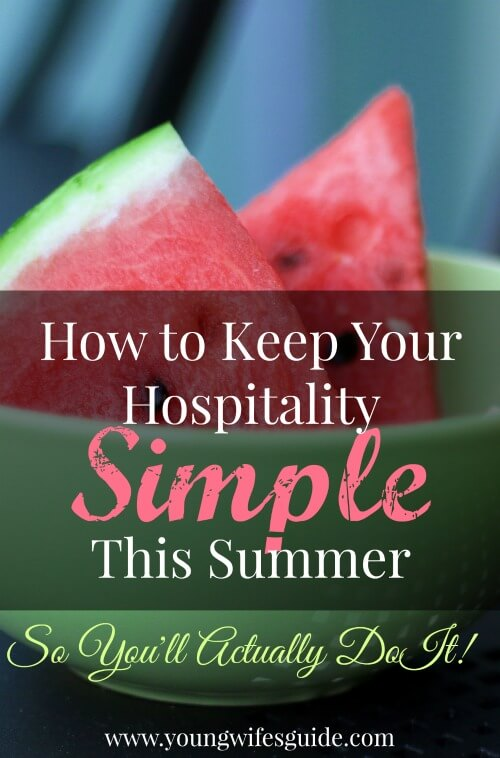 how to keep your hospitality simple this summer