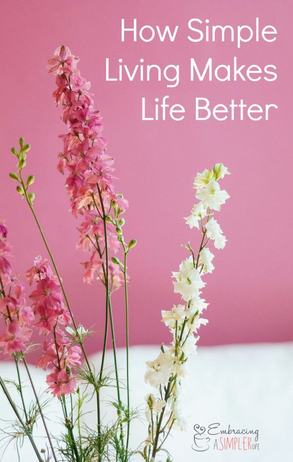 how simple living makes life better