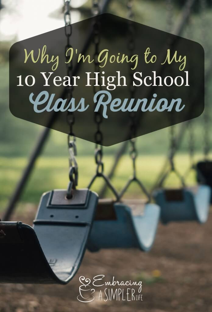 why I'm going to my 10 year class reunion 2