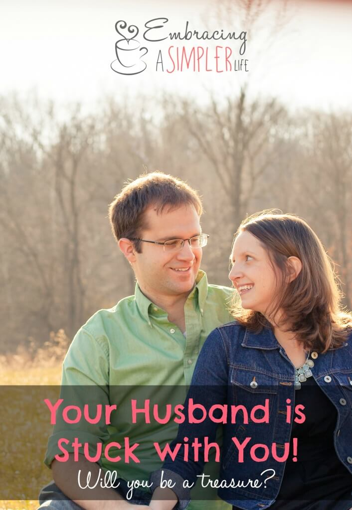 your husband is stuck with you