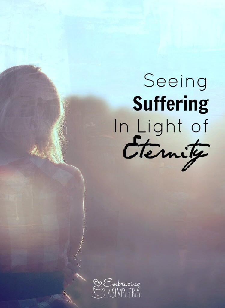 seeing suffering in light of eternity