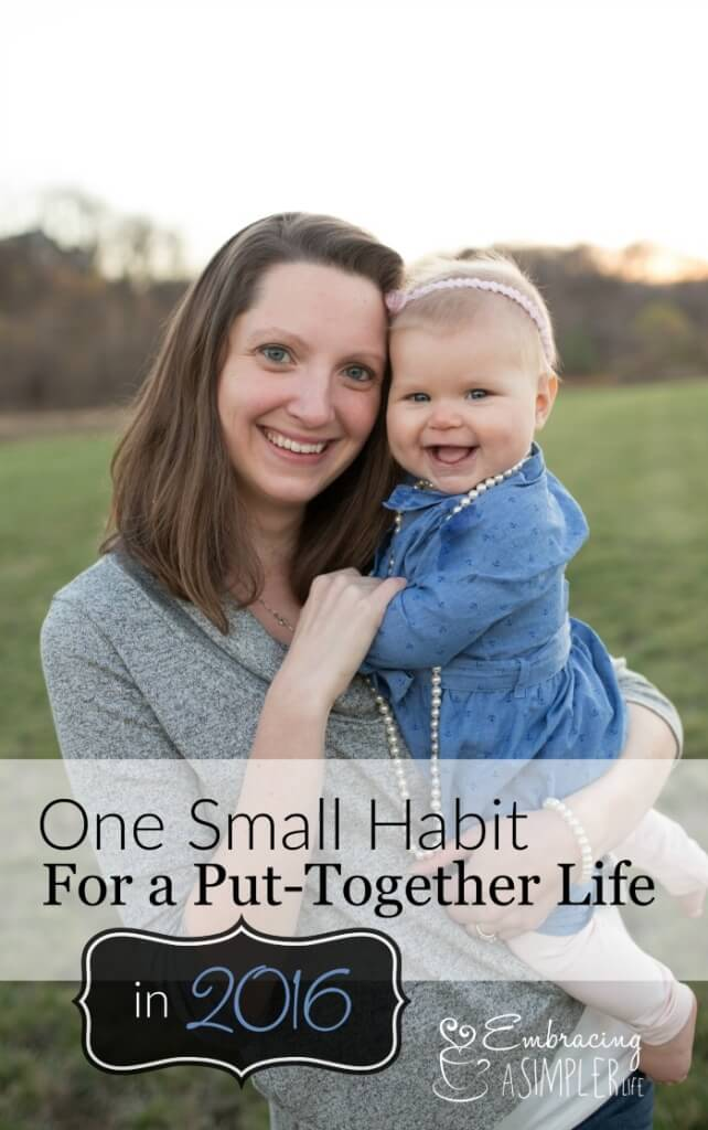 one small habit for a put together life in 2016