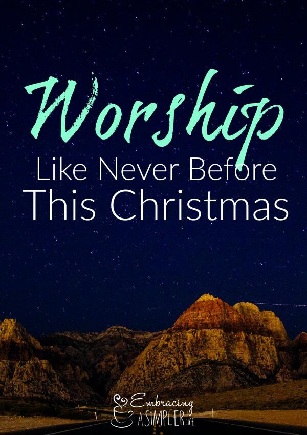 worship like never before this christmas