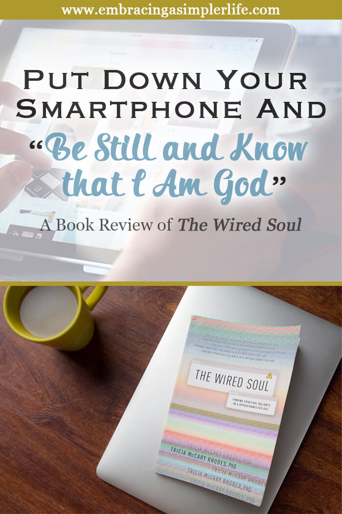 Put Down Your Smartphone and Be Still and Know that I Am God